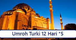 Umroh Murah Turki 2020 32jt